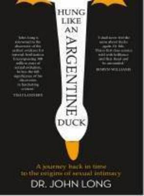 Hung Like An Argentine Duck book