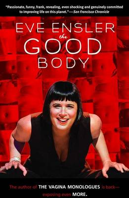The Good Body by Eve Ensler