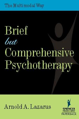 Brief But Comprehensive Psychotherapy by A. Arnold