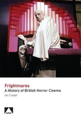 Frightmares: A History of British Horror Cinema book