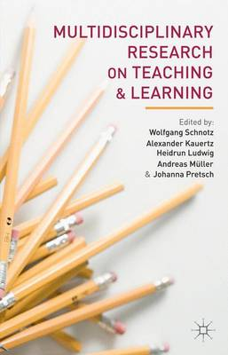 Multidisciplinary Research on Teaching and Learning by Wolfgang Schnotz