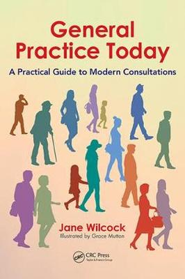 General Practice Today by Jane Wilcock