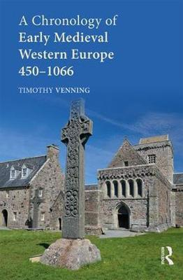 A Chronology of Early Medieval Western Europe by Timothy Venning