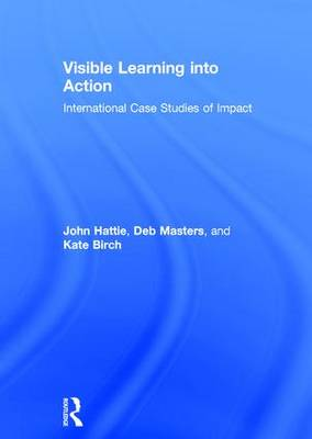 Visible Learning into Action by John Hattie