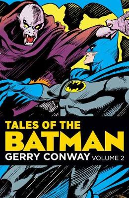 Tales of the Batman: Gerry Conway Volume 3 by Gerry Conway
