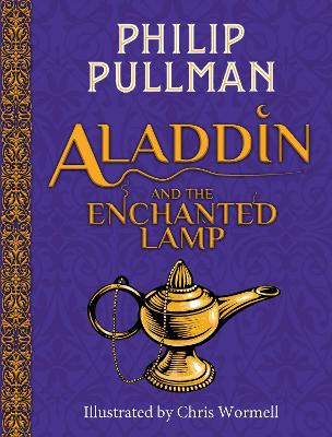 Aladdin and the Enchanted Lamp (HB)(NE) by Philip Pullman