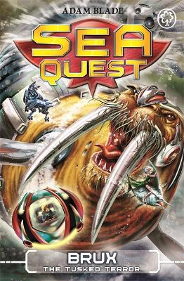 Sea Quest: Brux the Tusked Terror by Adam Blade