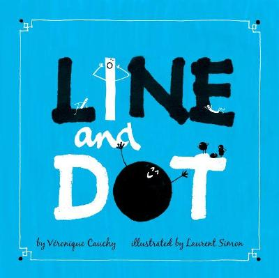 Line and Dot by Veronique Cauchy