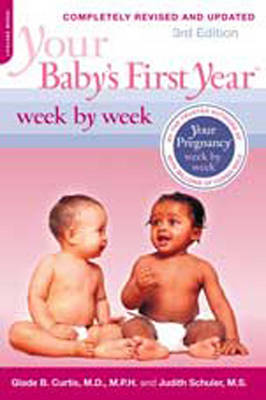 Your Baby's First Year Week by Week (2 Volume Set) by Judith Schuler
