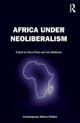 Africa Under Neoliberalism book