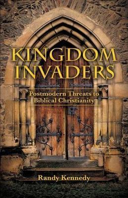 Kingdom Invaders by Randy Kennedy