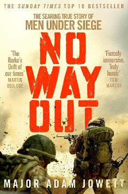 No Way Out: The Searing True Story of Men Under Siege book