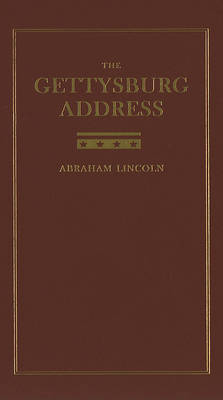 Gettysburg Address by Abraham Lincoln