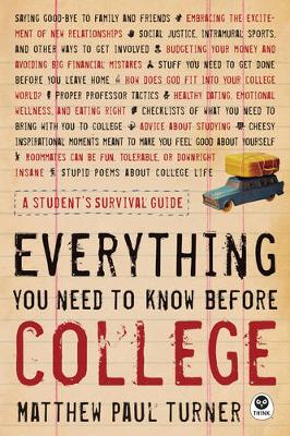Everything You Need to Know Before College by Matthew Paul Turner
