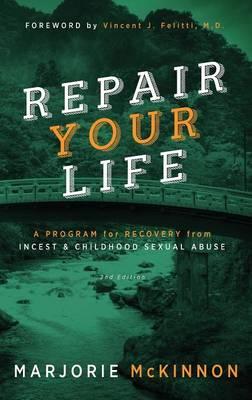 Repair Your Life by Marjorie McKinnon