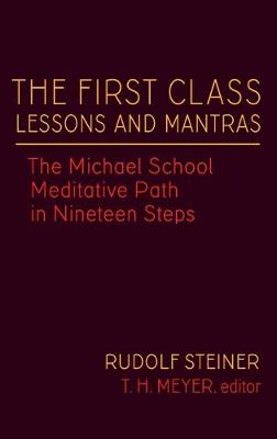 The First Class Lessons and Mantras by Steiner Rudolf Rudolf