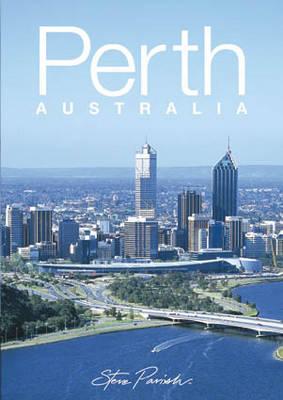 Perth Australia by Steve Parish