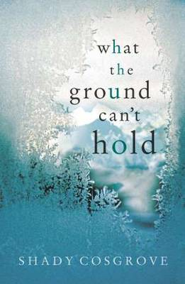 What the Ground Can't Hold book
