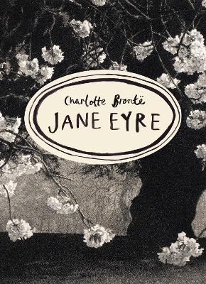 Jane Eyre (Vintage Classics Bronte Series) by Charlotte Bronte
