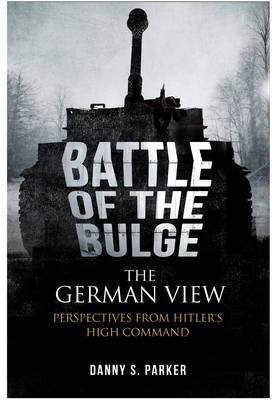 Battle of the Bulge: the German View book
