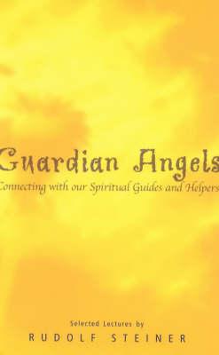 Guardian Angels by Rudolf Steiner