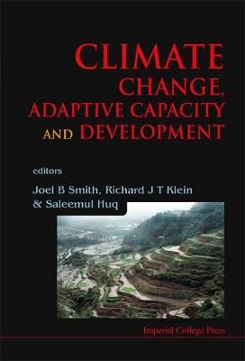 Climate Change, Adaptive Capacity And Development by Saleemul Huq