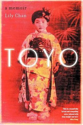 Toyo: A Memoir by Lily Chan