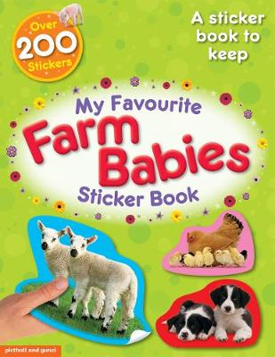 My Favourite Farm Babies Sticker Book by Chez Picthall