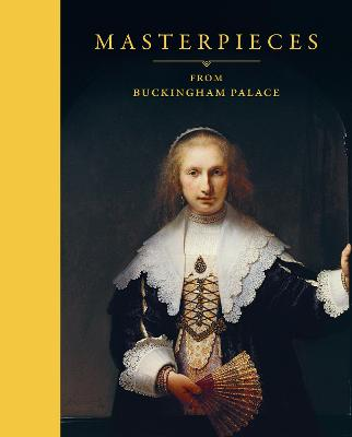 Masterpieces from Buckingham Palace by Desmond Shawe-Taylor