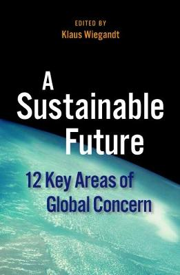 A Sustainable Future by Klaus Wiegandt
