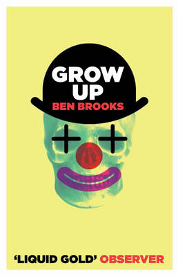 Grow Up by Ben Brooks