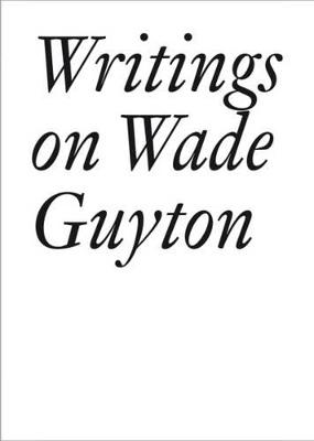 Writings on Wade Guyton by Daniel Baumann