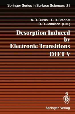 Desorption Induced by Electronic Transitions Diet V  No. 5 by Alan R. Burns