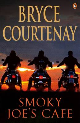 Smoky Joe's Cafe by Bryce Courtenay