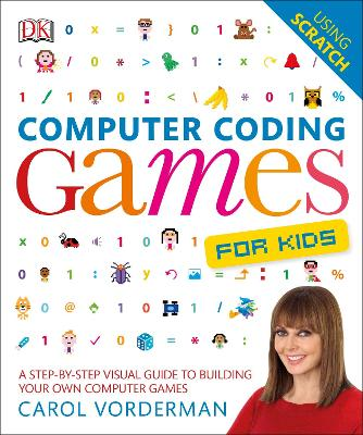 Computer Coding Games for Kids by Carol Vorderman