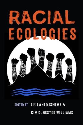 Racial Ecologies book