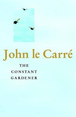 Constant Gardener by John le Carre