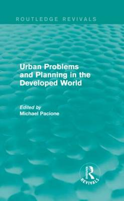 Urban Problems and Planning in the Developed World by Michael Pacione