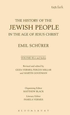 The History of the Jewish People in the Age of Jesus Christ by Emil Schurer