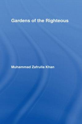 Gardens of the Righteous by Muhammad Khan