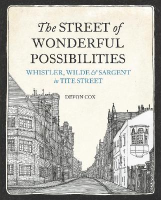 The Street of Wonderful Possibilities by Devon Cox