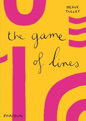 The Game of Lines by Herve Tullet