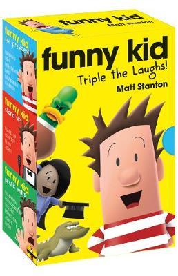 Funny Kid Triple the Laughs! (Boxed set, Books 1-3) by Matt Stanton