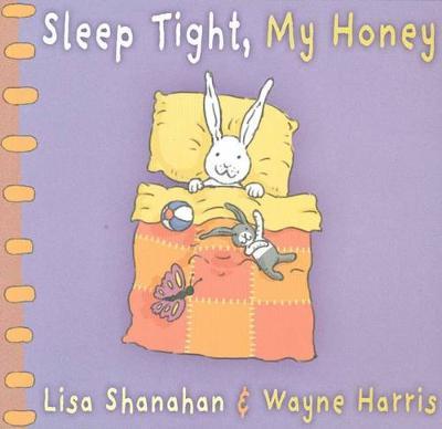 Sleep Tight My Honey book