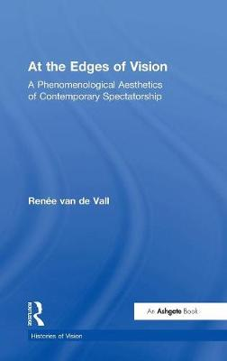 At the Edges of Vision by Renee van de Vall