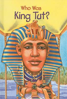 Who Was King Tut? book