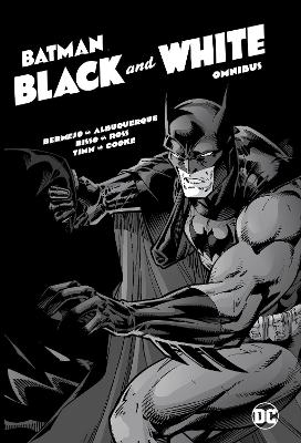 Batman: Black and White Omnibus by Jim Lee