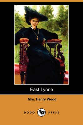 East Lynne (Dodo Press) book