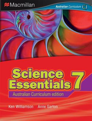 Science Essentials 7 Australian Curriculum Edition by Ken Williamson