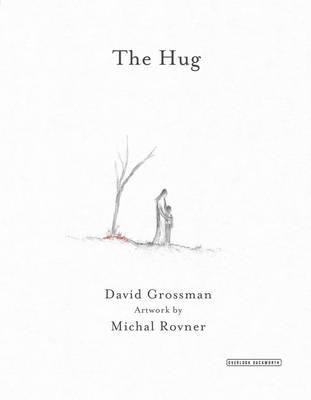 The Hug by David Grossman